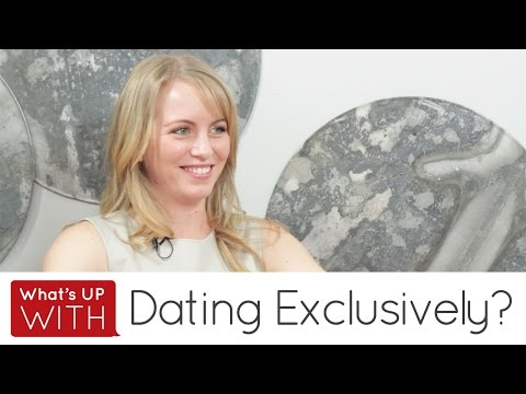 Whats Up With Dating Exclusively?
