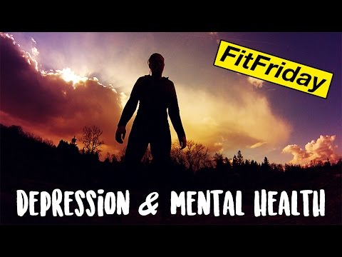 DEPRESSION, MENTAL HEALTH & FITNESS  #FitFriday