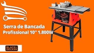 Serra de Bancada Profissional de 10 Pol. 1800W BDTS1800 BLACK+DECKER - Loja do Mecânico
