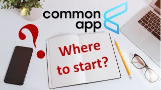 Common App: How to Get Started on Making a List and Writing the College Essays   College Lead