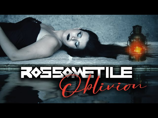 Rossometile - Oblivion (Official Video)