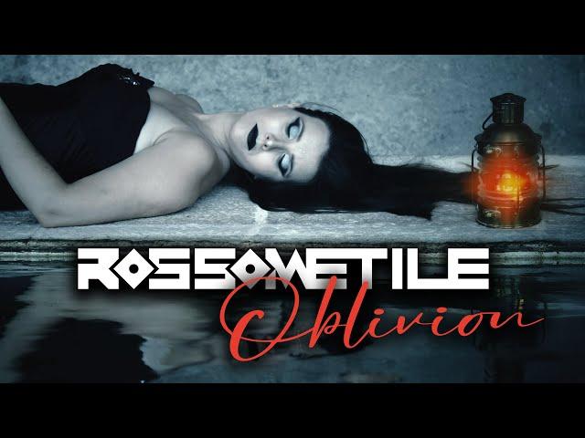 Rossometile - Oblivion (Official Video)