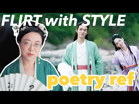 Flirt Like Wen Kexing! Word of Honor's Literature/Poetry/Cultural References Ep.1-14 [CC]