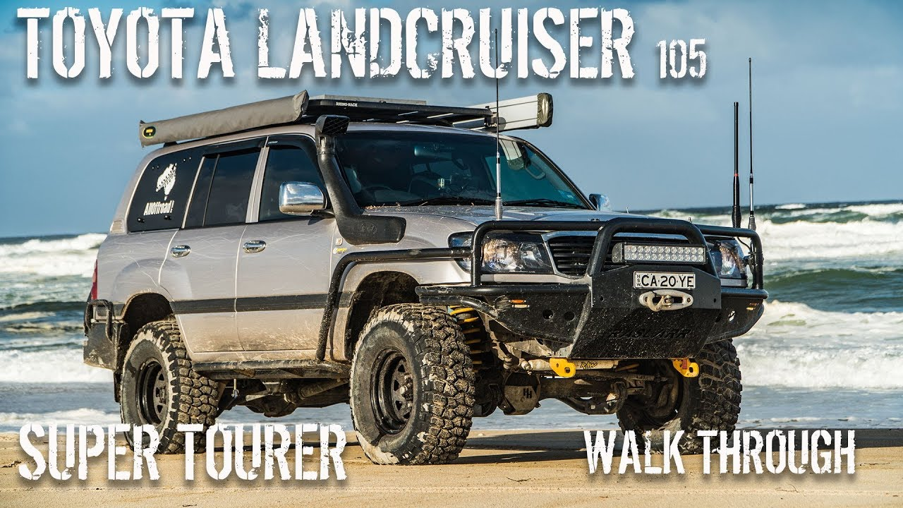 Toyota Landcruiser 105 | Super Tourer | Overlander Build | 1HD FTE | Walk  Through