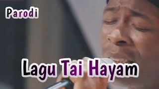 Download LAGU TAI HAYAM
