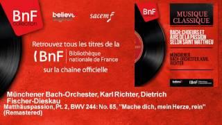 Münchener Bach-Orchester, Karl Richter, Dietrich Fischer-Dieskau - Matthäuspassion, Pt. 2