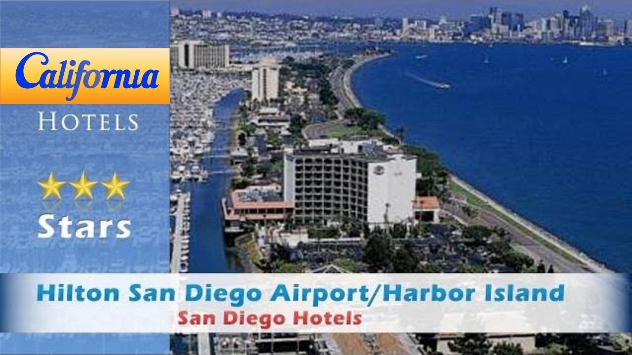 San Diego Harbor Island Hotels Hilton San Diego Airport Hotel