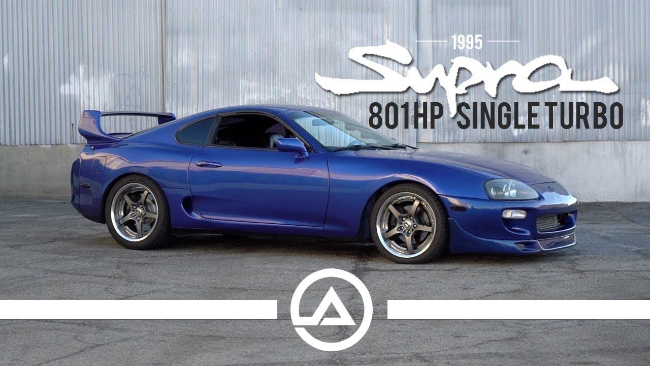 bcc6845aa5cd 801 whp Single Turbo MK4 Supra