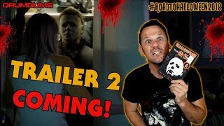 HALLOWEEN 2018 NEWS...TRAILER 2 COMING, FRANCHISE VLOG, & MUCH MORE | DRUMDUMS