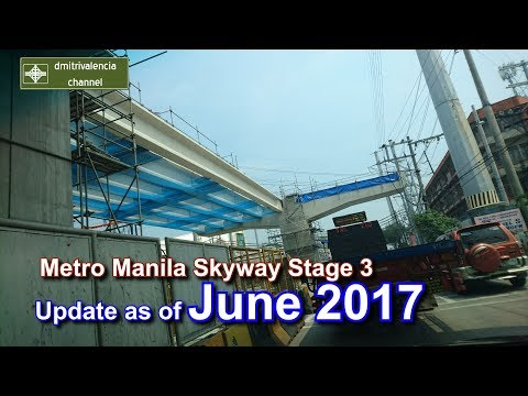Metro Manila Skyway Stage 3 update as of June 2017