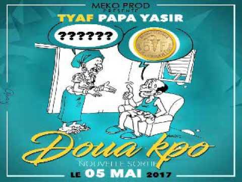 TYAF DOUAKPO AUDIO OFFICIEL