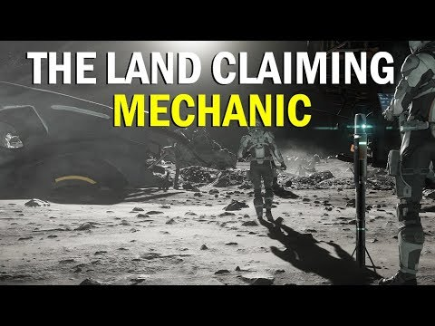 STAR CITIZEN: The Land Claiming Mechanic