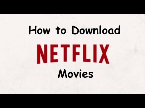 how-to-download-netflix-movies