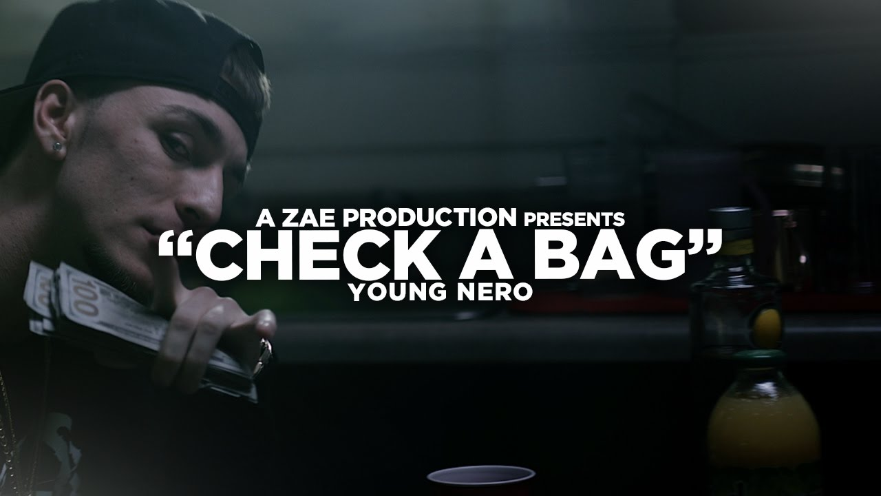 Young Nero - Check A Bag [Unsigned Artist]