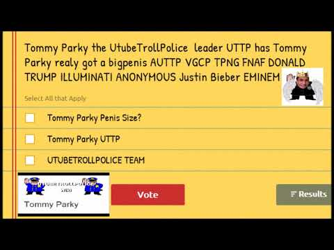 Tommy Parky the UtubeTrollPolice leader UTTP has Tommy Parky really got a big penis?