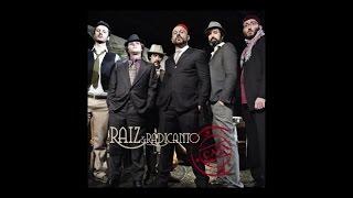 Raiz & Radicanto - La rosa enflorece