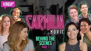 The Carmilla Movie - BEHIND THE SCENES  | KindaTV