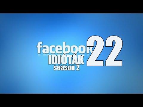 Facebook idióták #22 (By:. Peti) letöltés