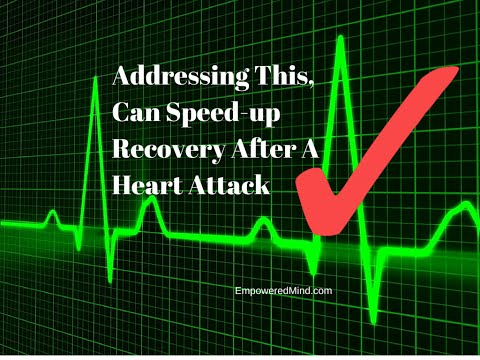 Addressing This, Can Speed-up Recovery After A Heart Attack