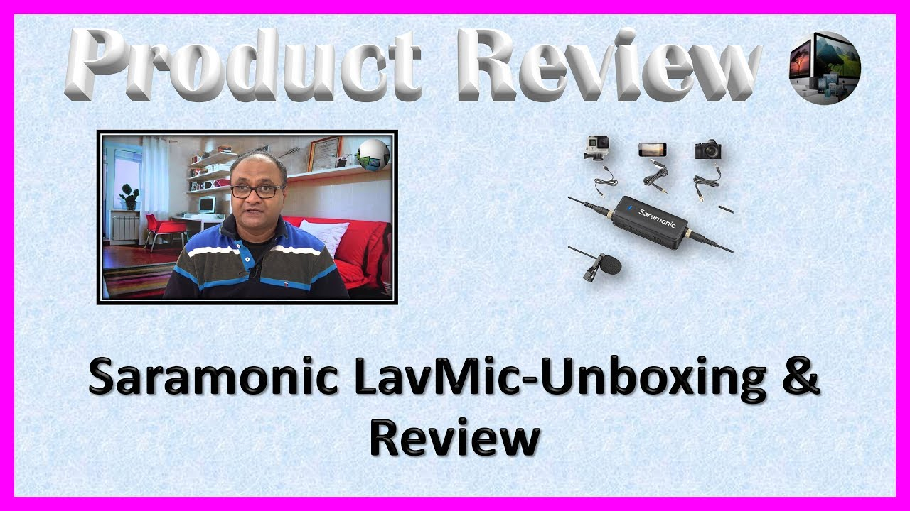 Saramonic LavMic-Unboxing & Review
