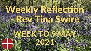 9 May 2021 Rev Tina Swire Weekly Reflection
