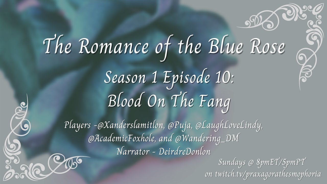 Download Romance of Blue Rose Season 1 Episode 10: Blood On The Fang