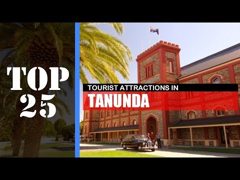 TOP 25 TANUNDA (SA) Attractions (Things To Do & See)