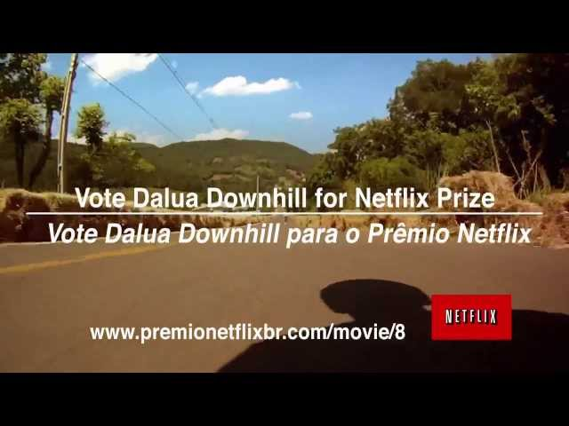 Dalua Downhill Teaser 2013 - Prêmio Netflix Travel Video