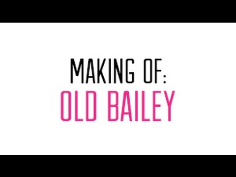 Making Of: Old Bailey