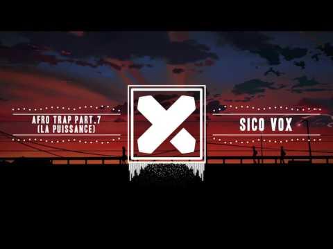 MHD - AFRO TRAP Part.7 (La Puissance) [Sico Vox Remix]