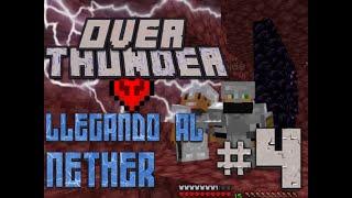 Overthunder - Llegando al Nether - con Pelayo670
