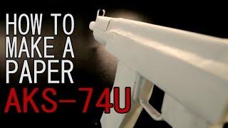 How to make a paper AK-74u