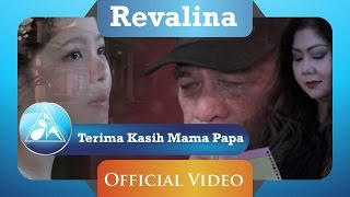 Revalina - Terima Kasih Mama Papa ( Clip)