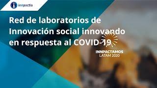 Red de laboratorios de Innovación social innovando en respuesta al COVID-19