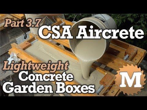 CSA Aircrete Garden Boxes PART 3.7 - Lightweight Foam Concrete from CSA Cement