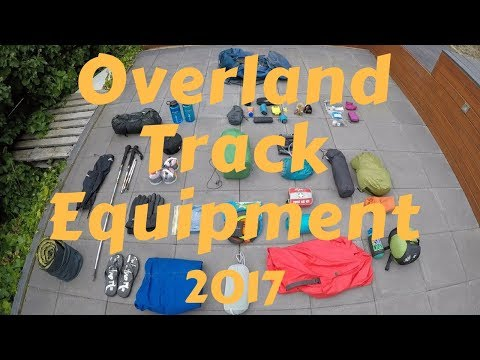 Overland Track 2017, Equipment Review