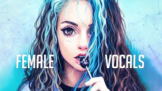 Female Vocal Music Mix 2020 Megamix ♫ Dubstep, Trap, EDM, DnB, Electro House ♫ Gaming Mix 2020