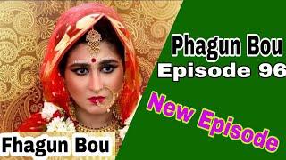 [Review] Fhagun Bou Episode 96 June 23 Full Part 2018.