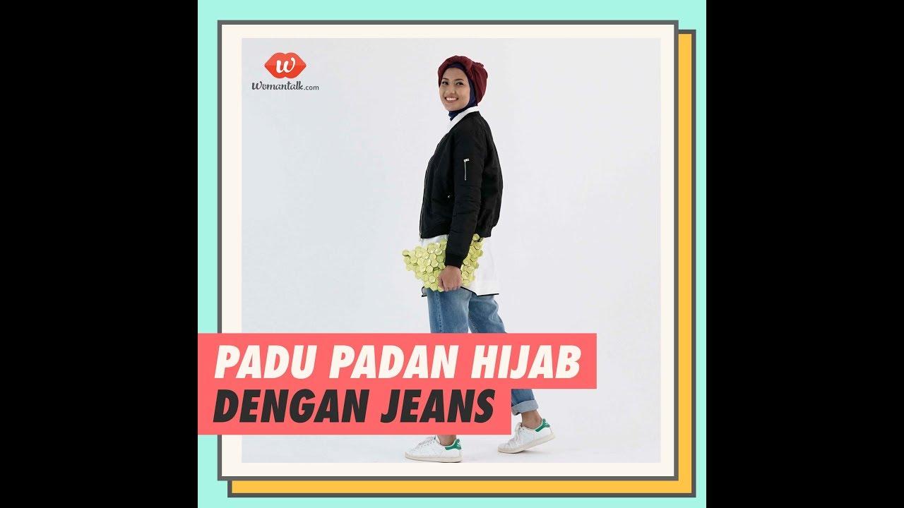Quick 3 Tips Padu Padan Jeans Dengan Hijab Youtube