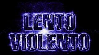 lento violento 2013 lo mas nuevo Coiser-Dj