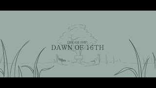"""Dawn of 16th"" 