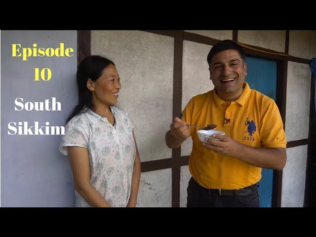 South Sikkim Tourist places, plus Traditional food Episode 10
