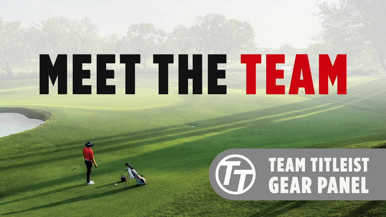 Team Titleist Gear Panel: Meet the Team