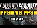 WORLD AT WAR PPSH VS BLACK OPS 3 PPSH! CALL OF DUTY THEN VS CALL OF DUTY NOW!