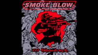 Smoke Blow - 777 Bloodrock