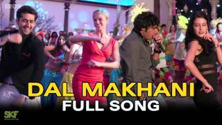 Dal Makhani – Full Audio Song – Dr. Cabbie