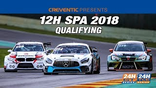 Hankook 12H SPA 2018 - Qualifying