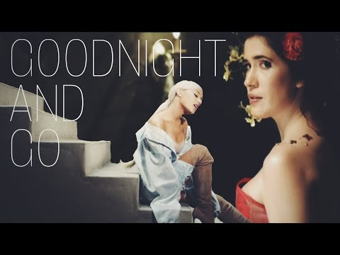 Imogen Heap & Ariana Grande - Goodnight And Go (Mashup Video)