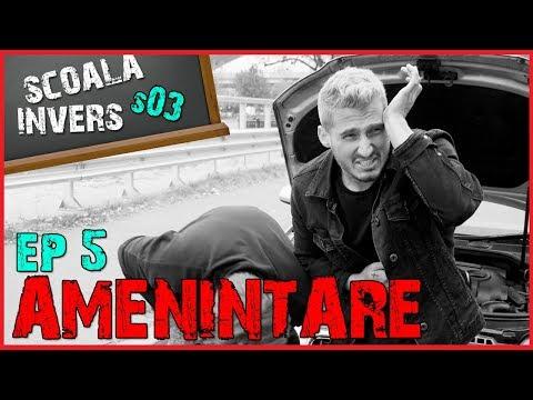 SCOALA INVERS (S03 /EP5 - AMENINTARE)