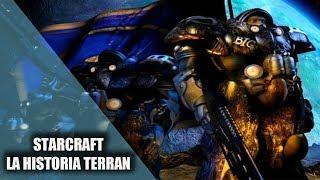 STARCRAFT || LA HISTORIA TERRAN